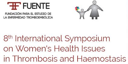 8th International Symposium on Women's Health Issues in Thrombosis and Haemostasis